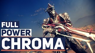 Warframe: The Amazing Power of Chroma (Updated Builds)
