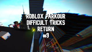 ROBLOX Parkour - Difficult Tricks Return (#9)