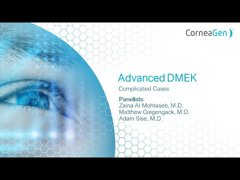 Advanced DMEK: Complicated Cases