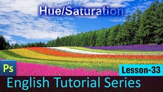 How to change Hue and Saturation in Photoshop (Lesson 33)