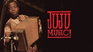 JUJU MUSIC -  Performance Documentary Trailer
