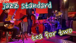 [Jazz Standard] Tea for two