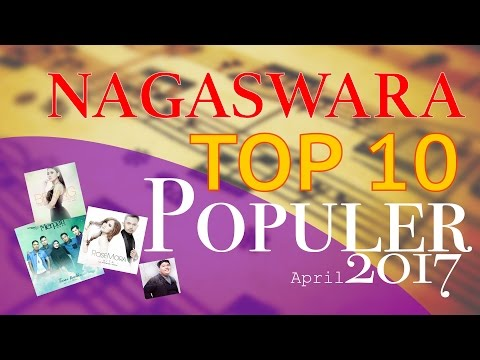 Lagu Pop Terbaik - NAGASWARA TOP 10 Pop April 2017