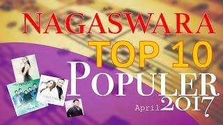 Lagu Pop Terbaik - NAGASWARA TOP 10 Pop April 2017