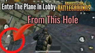 HOW TO GET INSIDE PLANE IN PUBG MOBILE LOBBY ! INSANE TRICKS AND HACKS OF PUBG MOBILE !