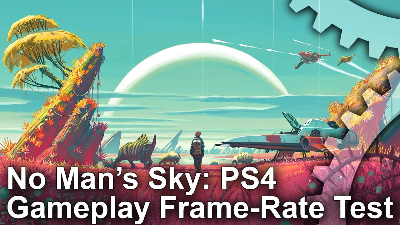 no man 39 s sky ps4 gameplay frame rate test youtube. Black Bedroom Furniture Sets. Home Design Ideas
