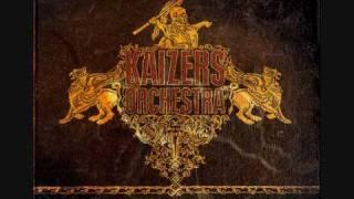 Fanden Hakk I Hel Kaizers Orchestra