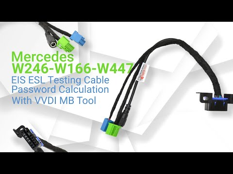 Mercedes W246-W166-W447 EIS ESL Testing Cable + Password Calculation With VVDI MB Tool