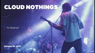 "Cloud Nothings (""In Shame"")  