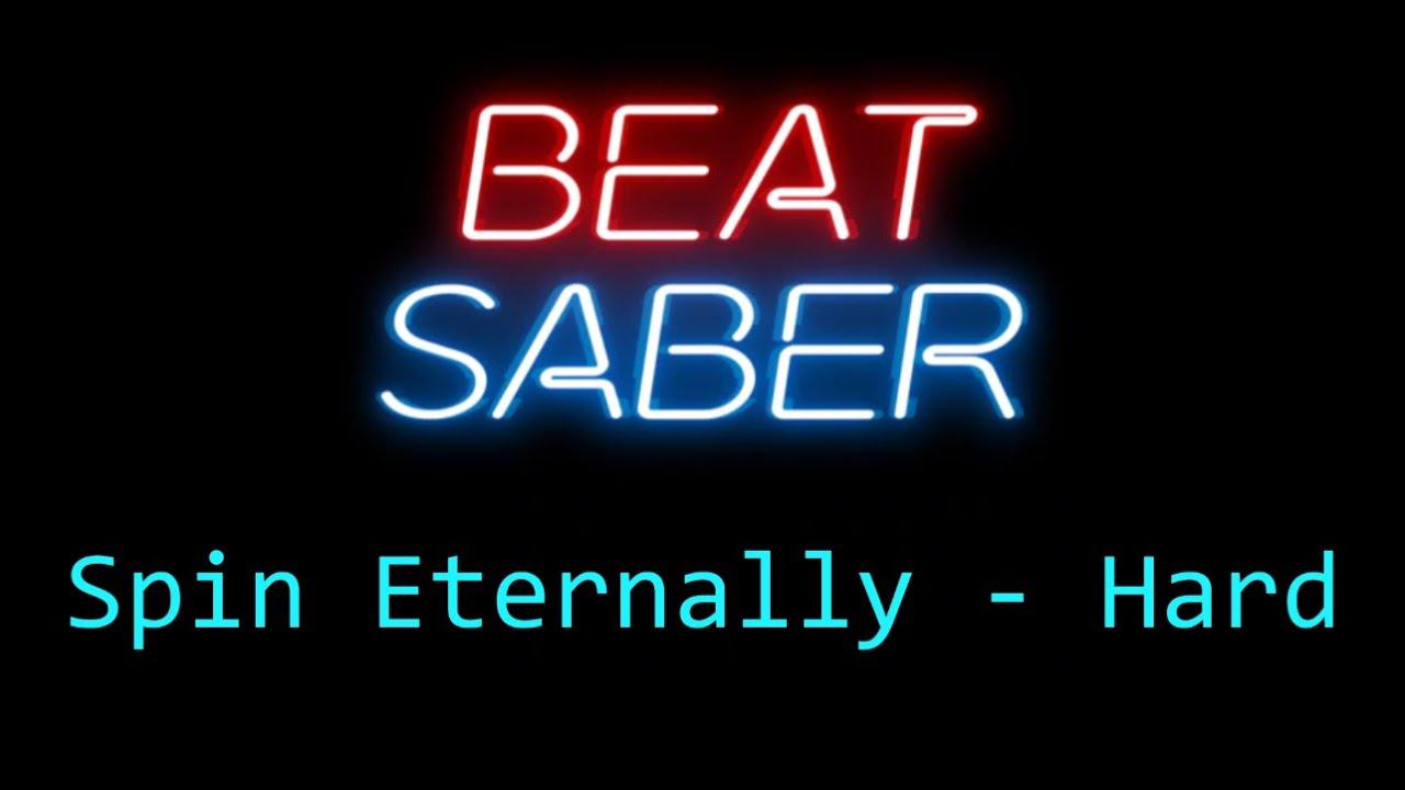 Download Beat Saber - Spin Eternally - Hard - Full Combo - SS Rank
