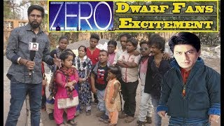 Dwarf Fans Excitement On Zero Movie | Shahrukh Khan | Anand L Rai