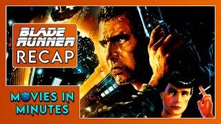 Blade Runner in 4 minutes (Movie Recap)