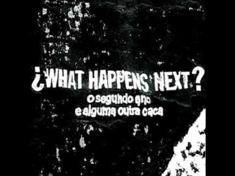 What Happens Next? (The First Year...Completo)