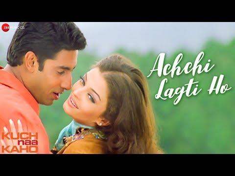 achchi-lagti-ho---full-video-|-kuch-naa-kaho-|-abhishek-bachchan-&-aishwarya-rai-bachchan