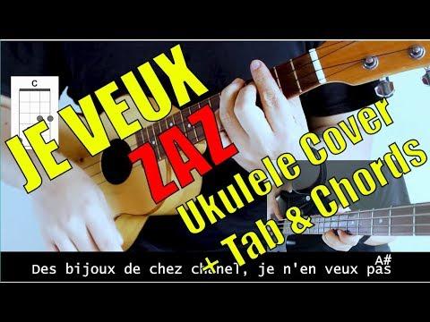JE VEUX - ZAZ (Ukulele cover + Tab & Chords)