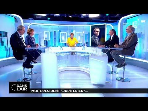 """Moi, président """"Jupitérien""""... #cdanslair 15-06-2017"""