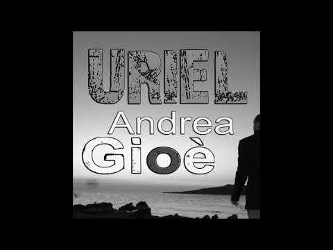 Andrea Gioè - Uriel (Karaoke Version)