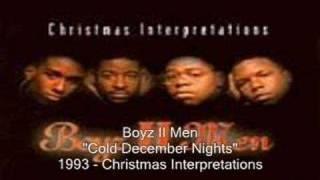 Boyz II Men - Cold December Nights
