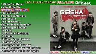 GEISHA FULL ALBUM TERBAIK TERPOPULER - Lagu Pilihan Terbaik