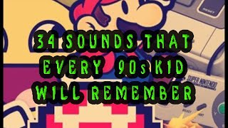 34 Sounds That Every 90s Kid Will Remember