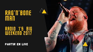 Rag'n'Bone Man - Live Radio 1's Big Weekend 2017