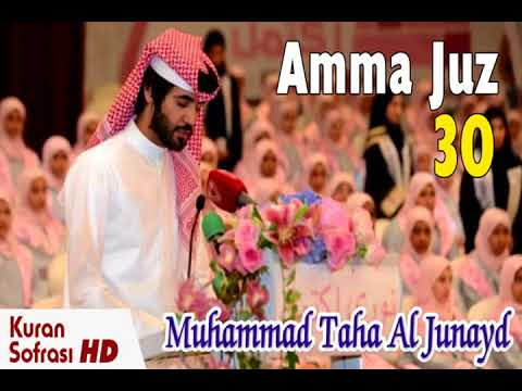Juz 30 Juz Amma Murottal Al Quran Merdu Full - Muhammad Taha Al Junaid