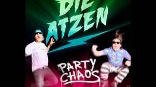 Die Atzen - Hasta La Atze (Party Chaos) HQ
