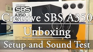 Creative SBS A350 - Unboxing (Setup and Sound Test)