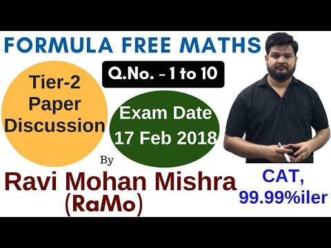 SSC CGL TIER-2 {2017} Mathematics Paper (17 Feb) Discussion by Maths Faculty RaMo  [99%lier in CAT]