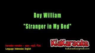 Boy William - Stranger In My Bed [Karaoke Version]