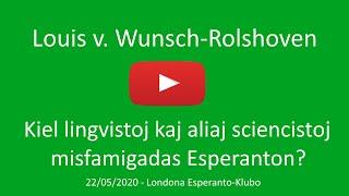 22a de majo 2020 – Prelego de Louis v. Wunsch-Rolshoven
