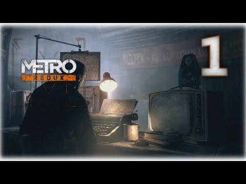 Metro 2033 Redux • 01 • Welcome to Riga