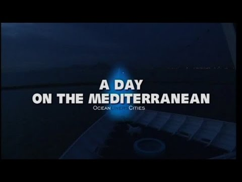 Ocean Liners Cities - A day on the Mediterranean