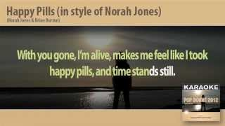 Happy Pills ( in style of Norah Jones) - Karaoke - (Instrumental Track, Video Lyrics, base)