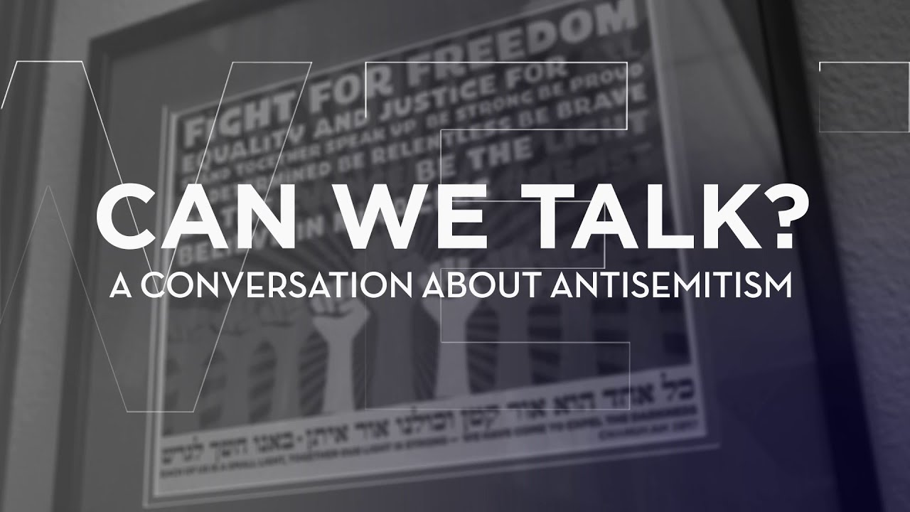 Fundamentals | Extended Panel Discussion | Can We Talk? A Conversation About Antisemitism