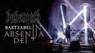 BEHEMOTH - Bartzabel (From In Absentia Dei)