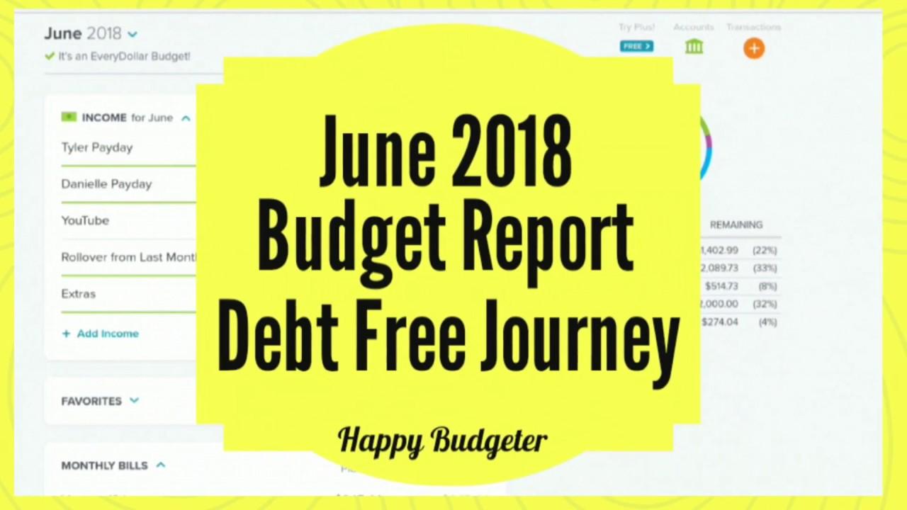 june 2018 budget report debt free journey youtube
