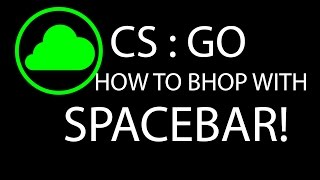 CS:GO - HOW TO BHOP WITH SPACEBAR RAZER SYNAPSE