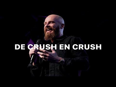 De Crush en Crush | Crush | Ps.Andrés Spyker