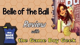 Belle of the Ball Review - with the Game Boy Geek