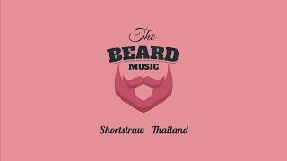 Shortstraw - Thailand