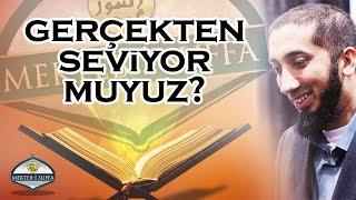 Kuran'ı Gerçekten Seviyor muyuz? [Nouman Ali Khan] [Türkçe Altyazılı]