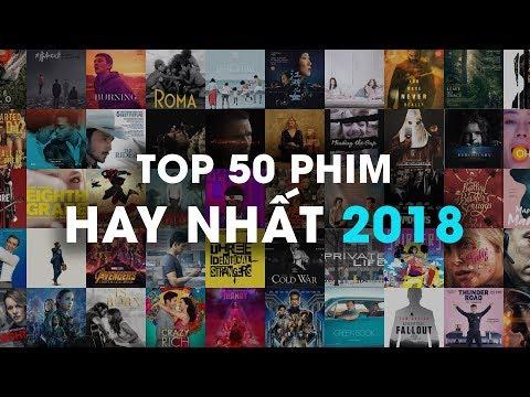 TOP 50 PHIM HAY NHẤT 2018
