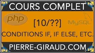 COURS COMPLET PHP MYSQL [10/xx] - Les conditions PHP if, if   else et if   elseif   else