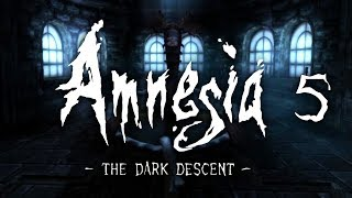 Płynny strach | Amnesia: The Dark Descent #5