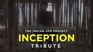Inception Indian Version (TIME) | Tushar Lall | The Indian Jam Project