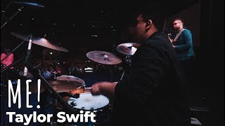 Me! - Taylor Swift and Brendon Urie // Live Drum Performance
