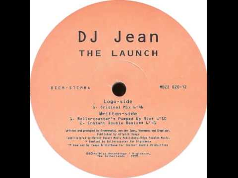 DJ Jean - The Launch (Rollercoaster's Pumped Up Mix)