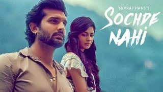 Sochde Nahi: Yuvraj Hans (Status Video Song) Desi Routz | Maninder Kailey | A Tru Makers