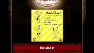 Charlie Barnet – The Moose